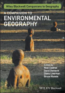 A Companion to Environmental Geography (Heftet)