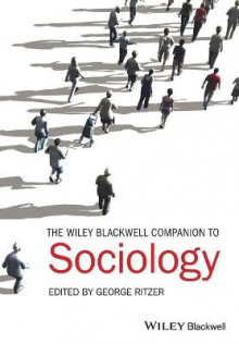 The Wiley-Blackwell Companion to Sociology av George Ritzer (Heftet)