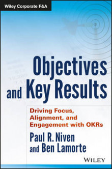 Objectives and Key Results av Paul R. Niven og Ben Lamorte (Innbundet)
