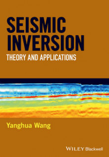 Seismic Inversion av Yanghua Wang og Wiley (Innbundet)
