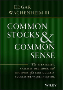 Common Stocks and Common Sense av Edgar Wachenheim (Innbundet)
