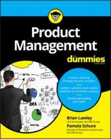 Product Management For Dummies av Brian Lawley, Pamela Schure, Stephan Bodian og Consumer Dummies (Heftet)