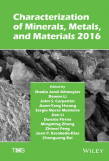 Characterization of Minerals, Metals, and Materials 2016 (Innbundet)