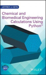 Omslag - Chemical and Biomedical Engineering Calculations Using Python