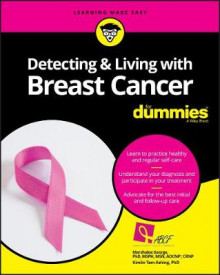 Detecting and Living with Breast Cancer For Dummies av Consumer Dummies (Heftet)