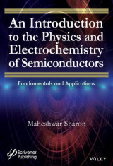 Omslag - An Introduction to the Physics and Electrochemistry of Semiconductors