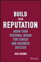 Build Your Reputation - Grow Your Personal Brand for Career and Business Success av Brown (Innbundet)