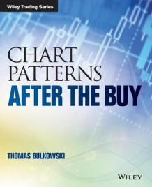 Chart Patterns av Thomas N. Bulkowski (Heftet)