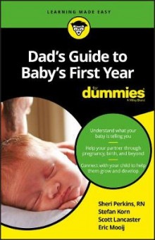 Dad's Guide to Baby's First Year for Dummies av Perkins, Stefan Korn, Scott Lancaster og Eric Mooij (Heftet)