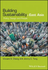 Omslag - Building Sustainability in East Asia - Policy, Design and People