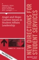 Angst and Hope: Current Issues in Student Affairs Leadership (Heftet)