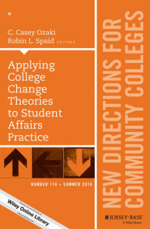 Applying College Change Theories to Student Affairs Practice: New Directions for Community Colleges Number 174 av C. Casey Ozaki og Robin L. Spaid (Heftet)
