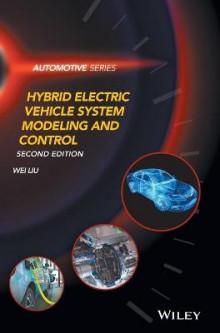 Hybrid Electric Vehicle System Modeling and Control av Wei Liu (Innbundet)