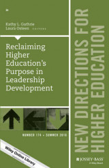 Omslag - Reclaiming Higher Education's Purpose in Leadership Development: Number 174