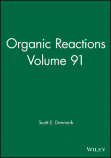 Organic Reactions: Volume 91 av Wiley (Innbundet)