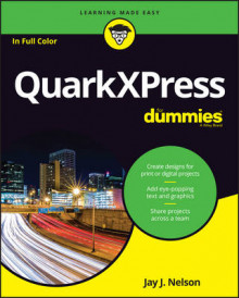 QuarkXPress For Dummies av Jay J. Nelson og Wiley (Heftet)