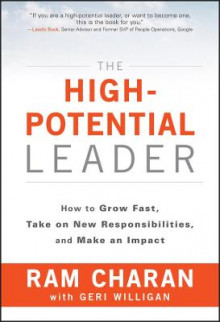 The High Potential Leader av Ram Charan og Geri Willigan (Innbundet)