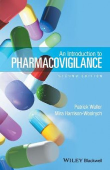 An Introduction to Pharmacovigilance av Patrick Waller og Mira Harrison-Woolrych (Heftet)