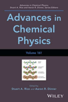 Advances in Chemical Physics: Volume 161 (Innbundet)