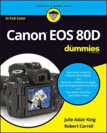 Canon EOS 80D For Dummies av Julie Adair King og Robert Correll (Heftet)