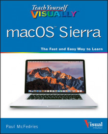 Teach Yourself Visually macOS Sierra av Paul McFedries (Heftet)