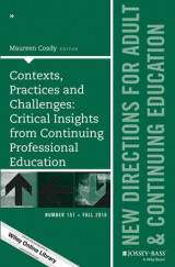 Omslag - Contexts, Practices and Challenges: Critical Insights from Continuing Professional Education: New Directions for Adult and Continuing Education Number 151