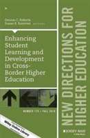 Enhancing Student Learning and Development in Cross-Border Higher Education: New Directions for Higher Education Number 175 (Heftet)