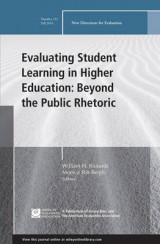 Omslag - Evaluating Student Learning in Higher Education: Beyond the Public Rhetoric: New Directions for Evaluation Number 151