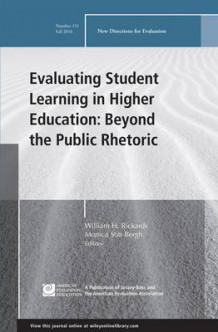 Evaluating Student Learning in Higher Education: Beyond the Public Rhetoric: New Directions for Evaluation Number 151 (Heftet)