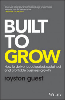 Built to Grow av Royston Guest og Wiley (Innbundet)