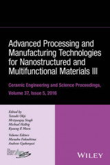 Omslag - Advanced Processing and Manufacturing Technologies for Nanostructured and Multifunctional Materials III: Volume 37