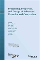 Omslag - Processing, Properties, and Design of Advanced Ceramics and Composites: Volume 259