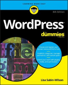 WordPress For Dummies av Lisa Sabin-Wilson (Heftet)