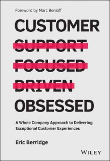 Customer Obsessed av Eric Berridge (Innbundet)