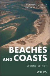 Beaches and Coasts av Richard A. Davis og Duncan M. Fitzgerald (Innbundet)