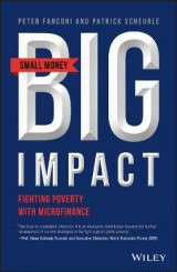 Omslag - Small Money Big Impact - Fighting Poverty with Microfinance