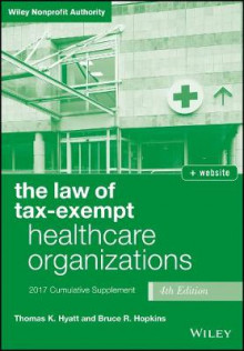 The Law of Tax-Exempt Healthcare Organizations 2017 Cumulative Supplement av Thomas K. Hyatt og Bruce R. Hopkins (Heftet)