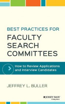 Best Practices for Faculty Search Committees av Jeffrey L. Buller (Innbundet)