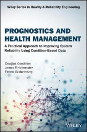 Prognostics and Health Management av Douglas Goodman, James P. Hofmeister og Ferenc Szidarovszky (Innbundet)