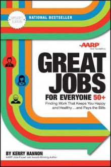 Great Jobs for Everyone 50 +, Updated Edition av Kerry Hannon (Heftet)