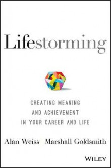 Lifestorming av Alan Weiss og Marshall Goldsmith (Innbundet)