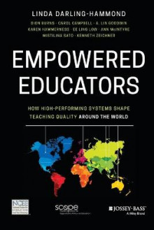 Empowered Educators av Linda Darling-Hammond, Dion Burns, Carol Campbell, A. Lin Goodwin, Karen Hammerness, Ee Ling Low, Ann McIntyre, Mistilina Sato og Ken Zeichner (Heftet)