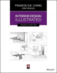 Interior Design Illustrated av Francis D. K. Ching og Corky Binggeli (Heftet)