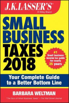 J.K. Lasser's Small Business Taxes 2018 av Barbara Weltman (Heftet)