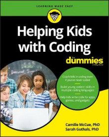 Helping Kids with Coding For Dummies av Camille McCue og Sarah Guthals (Heftet)