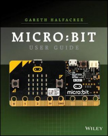 The Official BBC micro:bit User Guide av Wiley (Heftet)