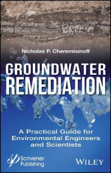 Groundwater Remediation av Nicholas P. Cheremisinoff (Innbundet)