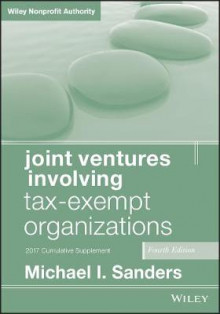 Joint Ventures Involving Tax-Exempt Organizations av Michael I. Sanders (Heftet)