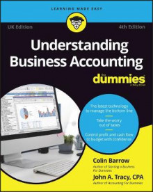Understanding Business Accounting For Dummies - UK av Colin Barrow og John A. Tracy (Heftet)