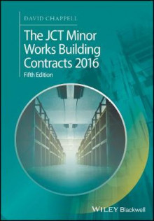 The JCT Minor Works Building Contracts 2016 av David Chappell (Heftet)